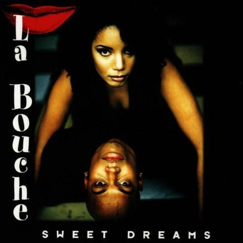 Bild 1: La Bouche, Sweet dreams (1995)