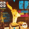 Get Up!-The Ultimate Dance Collection (1990, incl. Maxis), Michel'le, Innocence, Chimes, Adeva, Chic, Candy Flip..