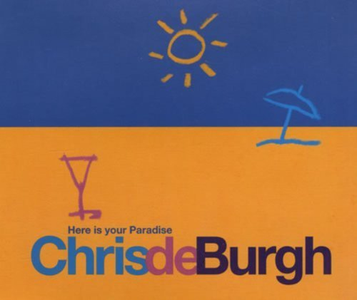 Bild 1: Chris de Burgh, Here is your paradise