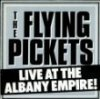 Flying Pickets, Live at the Albany Empire (1982)