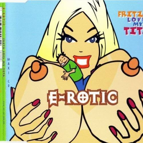 Bild 1: E-Rotic, Fritz love my tits (1996)