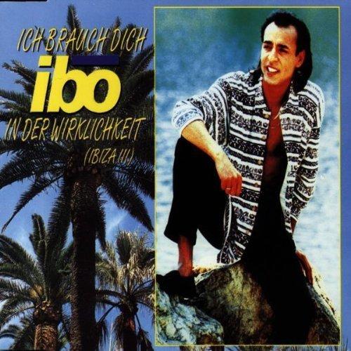 Bild 1: Ibo, Ich brauch dich in der Wirklichkeit (Ibiza III; 1995)