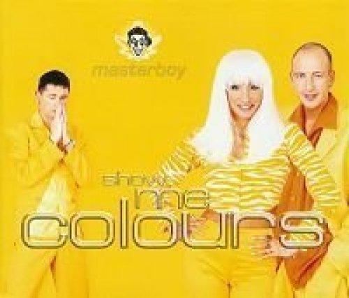 Bild 1: Masterboy, Show me colours (1996)