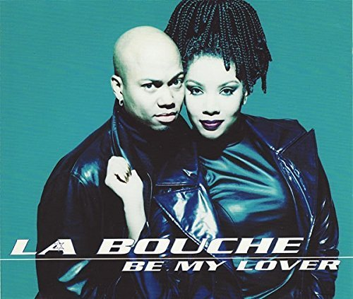 Bild 1: La Bouche, Be my lover (Euro Remixes, 7 versions, 1995)