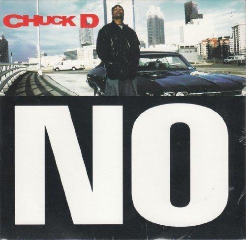 Bild 1: Chuck D, No (1996)