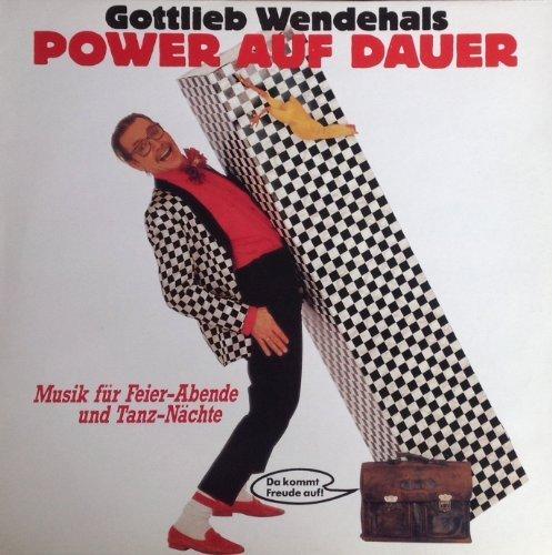 Bild 1: Gottlieb Wendehals, Power auf Dauer (1988)