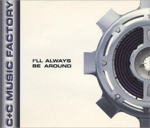 Bild 2: C & C Music Factory, I'll always be around (1995)