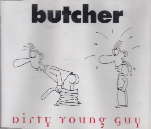 Bild 1: Butcher, Dirty young guy