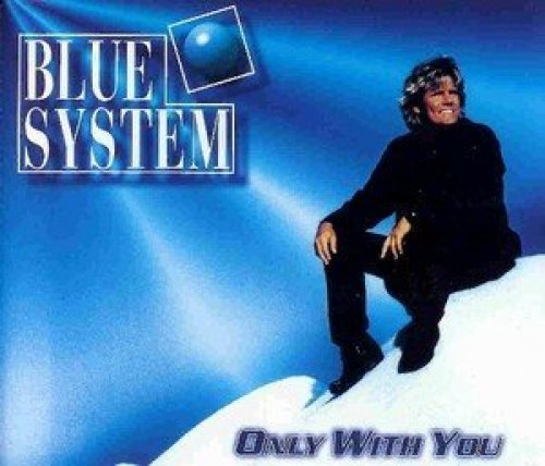 Bild 1: Blue System, Only with you (1996)