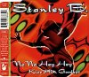 Stanley B., Na na hey hey kiss him goodbye (1996)