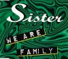 Sister, We are family (1995)