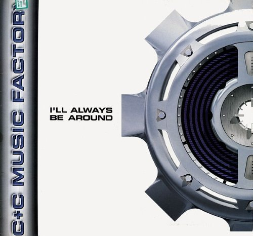 Bild 1: C & C Music Factory, I'll always be around (Jeep Mix)