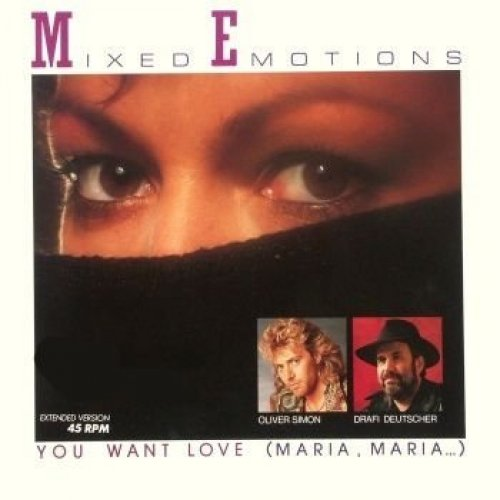Bild 1: Mixed Emotions, You want love (1986)