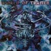 World of Trance, Q-Zar, Dj Piero Fidelfatti, Union Jack, Art of Trance, Nylon Moon..