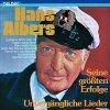Hans Albers, Unvergängliche Lieder-Seine größten Erfolge
