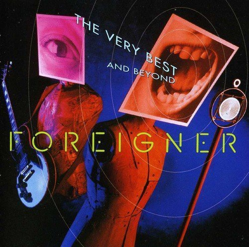 Bild 1: Foreigner, Very best and beyond (1992)