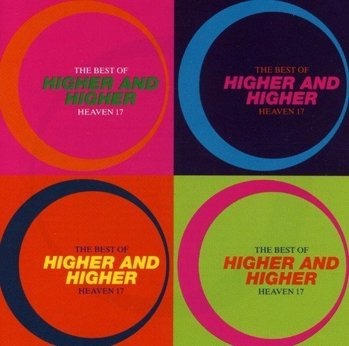 Bild 1: Heaven 17, Higher and higher-The best of (1993)