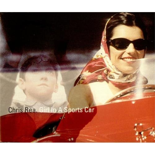 Фото 1: Chris Rea, Girl in a sports car (1996)