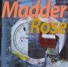 Madder Rose, Panic on (1994)