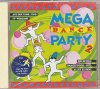 Mega Dance Party 2 (1993), Felix, Snap, Dr. Alban, Chic, Lisa Stansfield, Opus III...