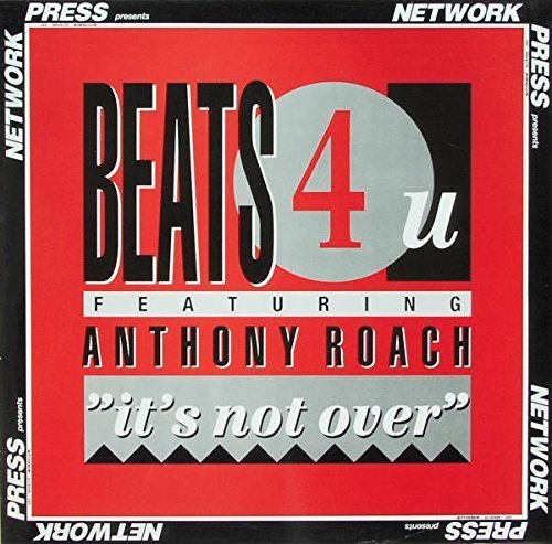 Bild 1: Beats 4 U, It's not over (1990, feat. Anthony Roach)