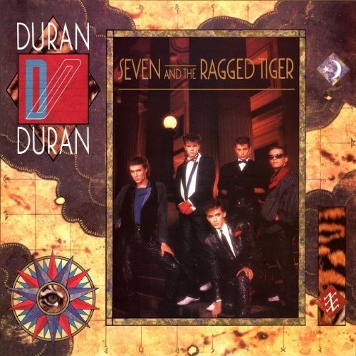 Bild 1: Duran Duran, Seven and the ragged tiger (1983)
