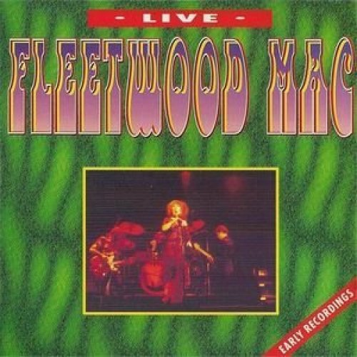 Bild 1: Fleetwood Mac, Live/Early recordings