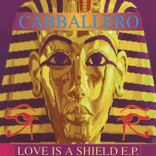 Bild 1: Cabballero, Love is a shield EP (#zyx/sft0080)