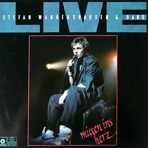 Bild 1: Stefan Waggershausen, Mitten ins Herz (live, 1984)