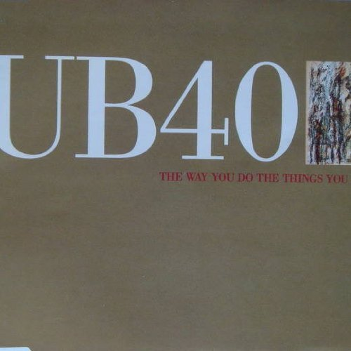 Bild 1: UB 40, Way you do the things you do (1991)