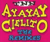 TNN, Ayayay Cielito-The Remixes (1995, #zyx/dst1266r)