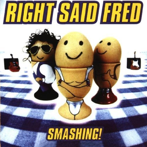 Bild 1: Right said Fred, Smashing! (1996)