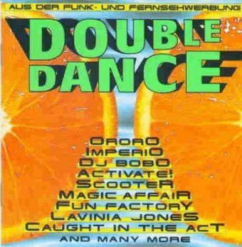 Bild 1: Double Dance (1995, da), Darkness, Activate, Andreas Dorau, DJ Bobo, Magic Affair..