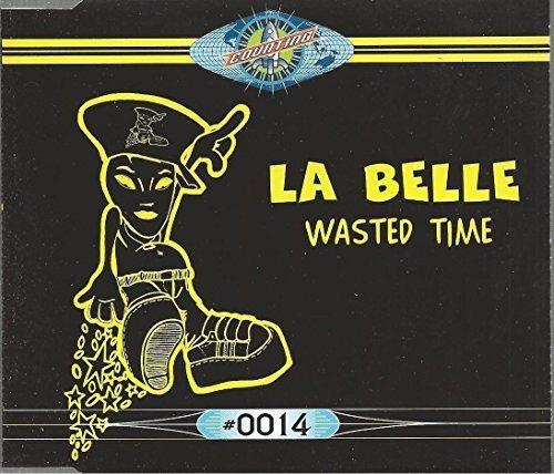 Bild 1: La Belle, Wasted time (1996)