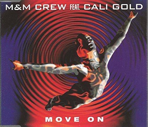 Bild 1: M & M Crew, Move on (1995, feat. Cali Gold)