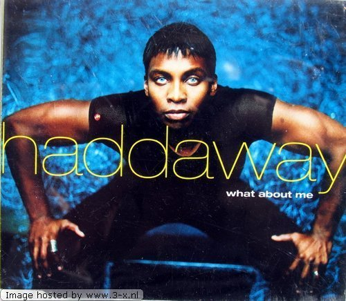 Bild 1: Haddaway, What about me (1997)