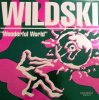 Wildski, Wonderful world (1990)