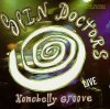 Spin Doctors, Homebelly groove (live; 1992)