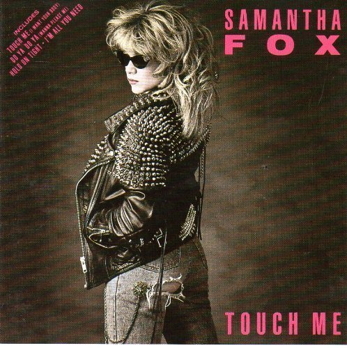 Bild 1: Samantha Fox, Touch me (1986)