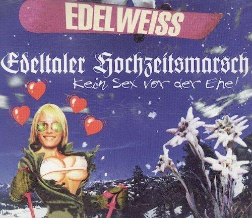 Bild 1: Edelweiss, Edeltaler Hochzeitsmarsch (1997)