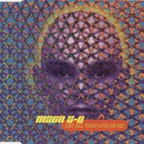Bild 1: Disco 5-0, Lay all your love on me (1995)