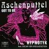 Hypnotyk, Aschenputtel-got to be (1991, #zyx6530, feat. Oscar von Woolkenstein)