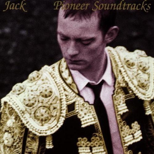 Bild 1: Jack, Pioneer soundtracks (1996)