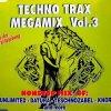 Technotrax Megamix 03 (#zyx7230), 2 Unlimited, Datura, Teschnozabel, Knorz..