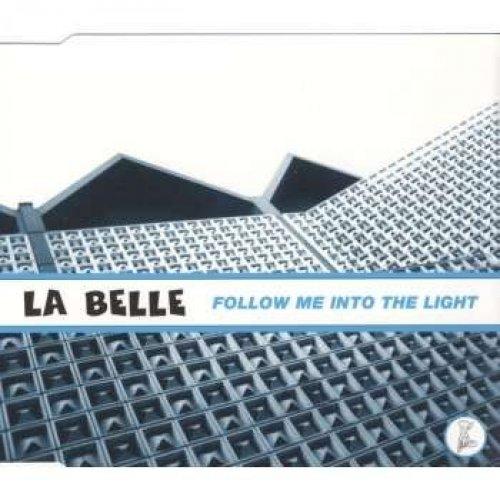 Bild 1: La Belle, Follow me into the light (1997)