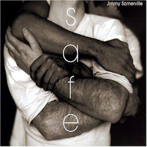 Bild 1: Jimmy Somerville, Safe (Todd Terry & DJ Tonka Remixes, 1997)