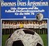 Udo Jürgens, Buenos dias Argentina (1978, & Fussballnationalmannschaft)
