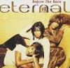 Eternal, Before the rain (1997)