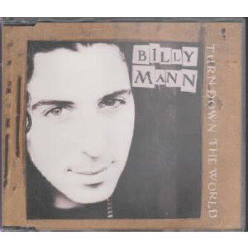 Bild 1: Billy Mann, Turn down the world (1996)