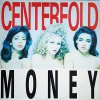 Centerfold, More money (1988)